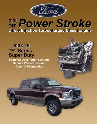 Ford 6.0L DIT 2003.25 F Series Super Duty Engine